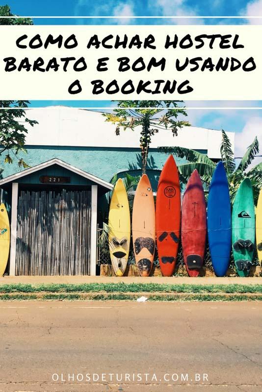 Confira 6 passos fáceis para achar hostel barato e bom usando o site de reservas booking!