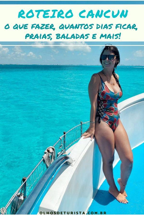 O que fazer em Cancun no México: Dicas, roteiro, quantos dias ficar, praias, baladas e mais