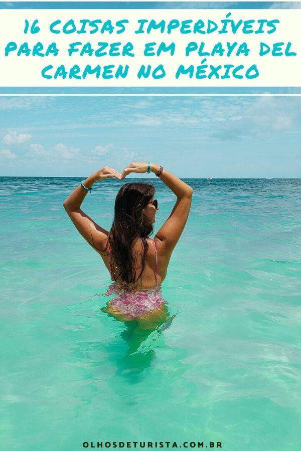 Playa del Carmen o que fazer, como ir, onde ficar e outras dicas #playadelcarmen #mexico