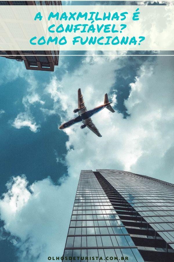 Tudo sobre a MaxMilhas, buscador de passagens aéreas por milhas. É confiável? Descubra como funciona