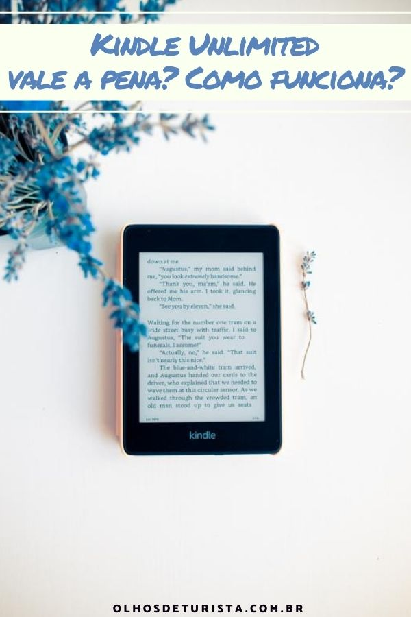 Kindle Unlimited vale a pena? Como funciona?